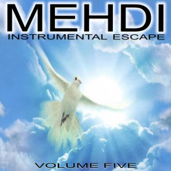 Mehdi - Vol.5: Instrumental Escape (2002)
