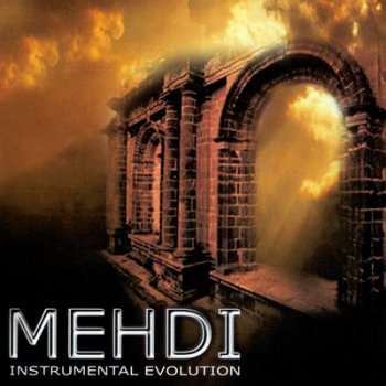 Mehdi - Vol.6: Instrumental Evolution (2003)