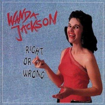 Wanda Jackson - Right Or Wrong (4CD Box Set Bear Family Records) 1992