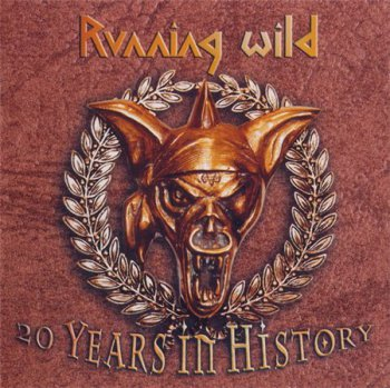 Running Wild - 20 Years In History (2CD Set Sanctuary / Noise Records) 2003