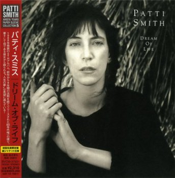 Patti Smith - Dream Of Life (BMG Japan Paper Sleeve 2007) 1988