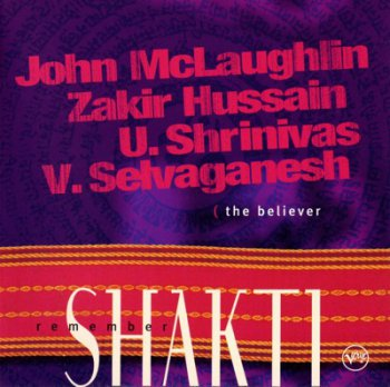 Remember Shakti - The Believer 2000