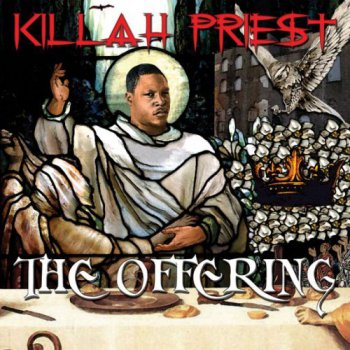 Killah Priest-The Offering 2007
