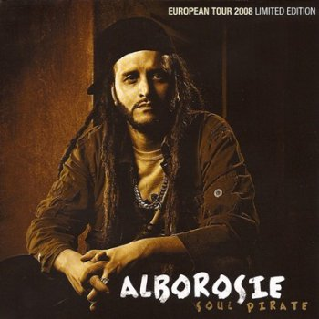 Alborosie - Soul Pirate (Limited Edition) (2008)