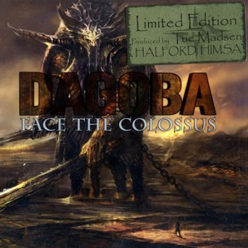 Dagoba - Face the Colossus [Limited Edition] (2008)