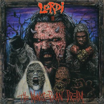 "Lordi - ""The Monsterican Dream"" (2004)"