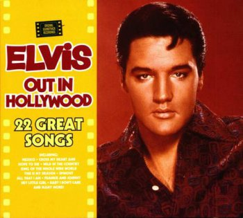 Elvis Presley : © 1999 ''Out In Hollywood''FTD (Follow That Dream,Sony BMG's Official CD Collectors Label)