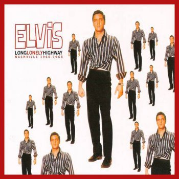 Elvis Presley : © 2000 ''Long, Lonely Highway''FTD (Follow That Dream,Sony BMG's Official CD Collectors Label)