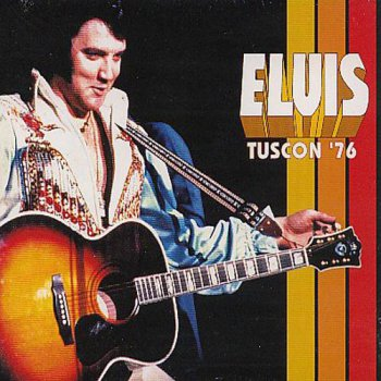 Elvis Presley : © 2000 ''Tucson '76''FTD (Follow That Dream,Sony BMG's Official CD Collectors Label)