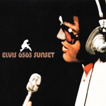 Elvis Presley : © 2001 ''Elvis 6363 Sunset Boulevard''FTD (Follow That Dream,Sony BMG's Official CD Collectors Label)