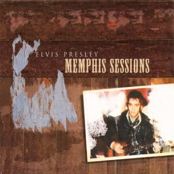 Elvis Presley : © 2001 ''Memphis Sessions''FTD (Follow That Dream,Sony BMG's Official CD Collectors Label)