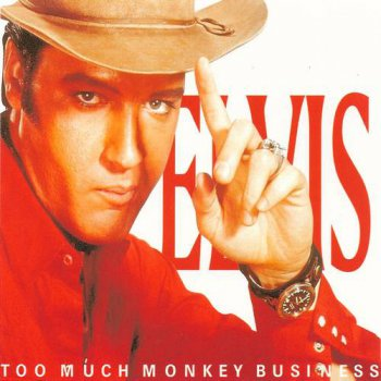 Elvis Presley : © 2000 ''Too Much Monkey Business''FTD (Follow That Dream,Sony BMG's Official CD Collectors Label)