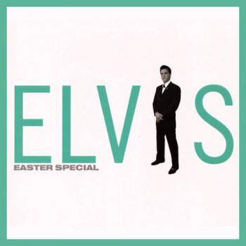 Elvis Presley : © 2001 ''Easter Special''FTD (Follow That Dream,Sony BMG's Official CD Collectors Label)