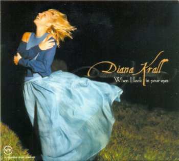 Diana Krall - When I Look In Your Eyes 1999