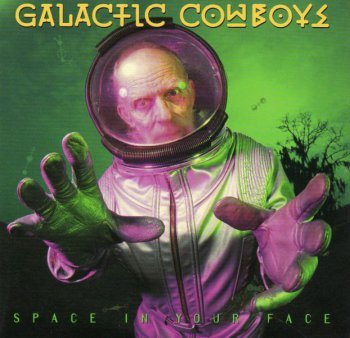 Galactic Cowboys - Space In Your Face 1993