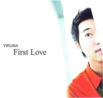 Yiruma - First Love (2005)