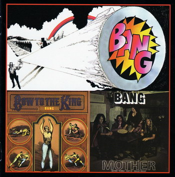 Bang © - 1972 Bang & Mother / Bow To The King