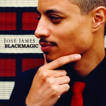 Jose James - Blackmagic (2010)