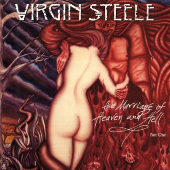"Virgin Steele - ""The Marriage Of Heaven And Hell - Part I"" (1994)"
