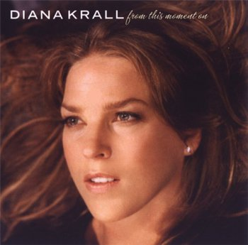 Diana Krall - From This Moment On 2006