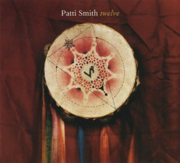 Patti Smith - Twelve (2007)