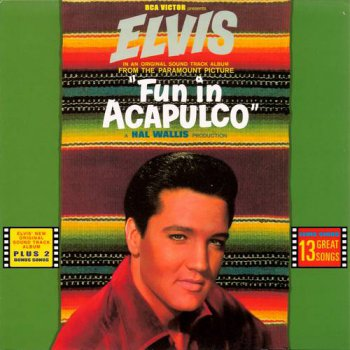 Elvis Presley : © 2004 ''Fun in Acapulco''FTD (Follow That Dream,Sony BMG's Official CD Collectors Label)