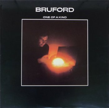 Bruford (Bill Bruford) - One Of A Kind (Polydor Records US LP VinylRip 24/96) 1979