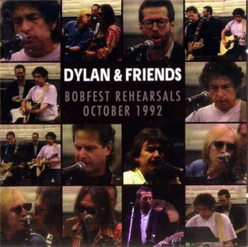 Bob Dylan & Friends - Bobfest Rehearsals October 1992 (2CD Set Yellow Cat Records) 1997