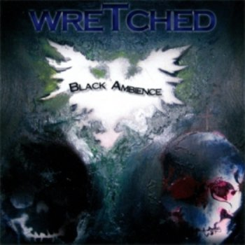 Wretched - Black Ambience EP 2009