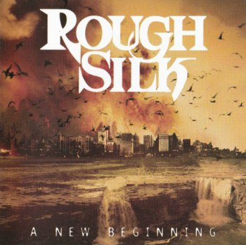 Rough Silk - A New Beginning (2009)