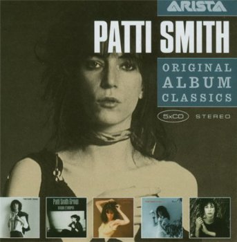 Patti Smith - Original Album Classics (5CD Box Set Arista / Sony BMG / Legacy Records) 2008