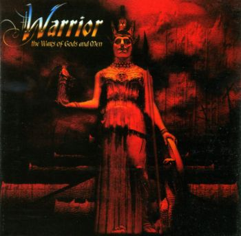 Warrior ©2004 - The Wars of Gods and Men