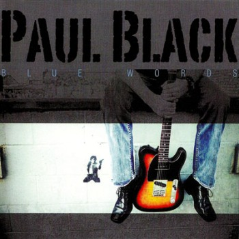 Paul Black - Blue Words (2009)