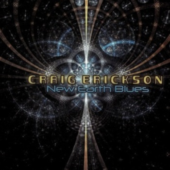 Craig Erickson - New Earth Blues (2010)
