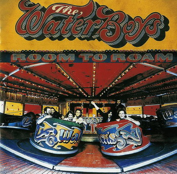 The Waterboys © - 1990 Room to Roam