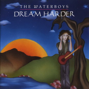 The Waterboys © - 1993 Dream Harder