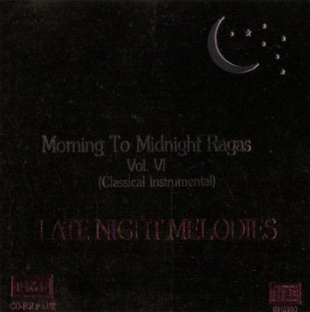 VA - Morning to Midnight Ragas vol. 6 - Late Night Melodies 1989