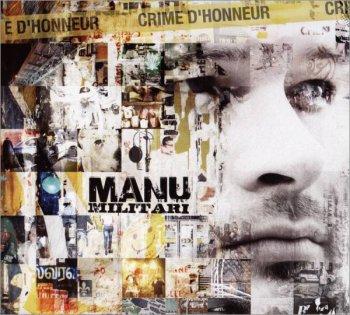 Manu Militari-Crime D'honneur 2009