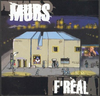Murs-F'Real 1997