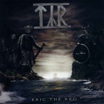 Týr - Eric the Red (2003, Re-Released 2006)