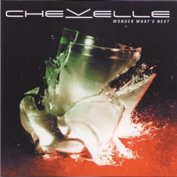 Chevelle - Wonder What's Next (Japan Import) (2002)