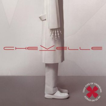 Chevelle - This Type Of Thinking (Could Do Us In) (2004)