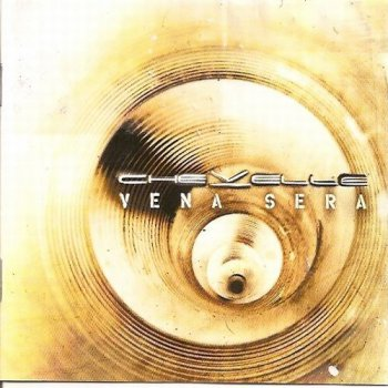 Chevelle - Vena Sera (Best Buy - with bonus tracks) (2007)