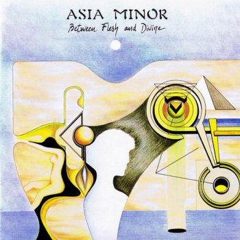 ASIA MINOR - BETWEEN FLASH AND DIVINE - 1981