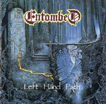 Entombed - Left Hand Path (1990)