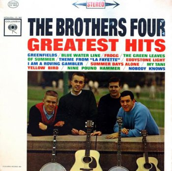 The Brothers Four - Greatest Hits (Columbia Records Original Press LP VinylRip 24/96) 1962