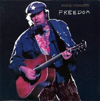 Neil Young - Freedom (Reprise Records GER LP VinylRip 24/96) 1989