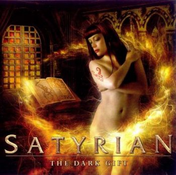 Satyrian - The Dark Gift (2007)