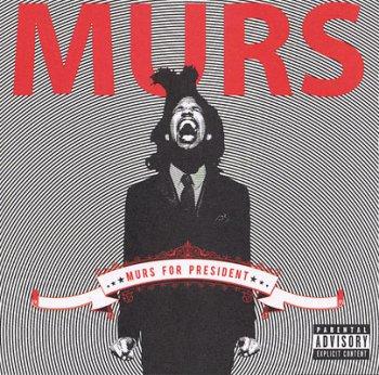 Murs-Murs For President 2008