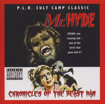 Mr Hyde-Chronicles Of The Beast Man 2008